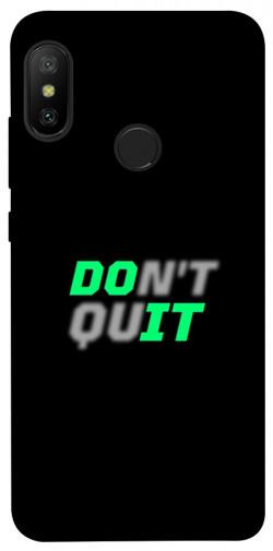 Чехол itsPrint Don't quit для Xiaomi Mi A2 Lite / Xiaomi Redmi 6 Pro