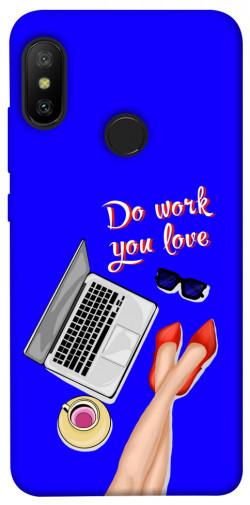 Чехол itsPrint Do work you love для Xiaomi Mi A2 Lite / Xiaomi Redmi 6 Pro