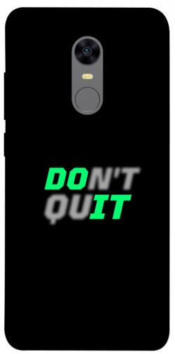Чехол itsPrint Don't quit для Xiaomi Redmi 5 Plus / Redmi Note 5 (Single Camera)