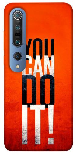 Чехол itsPrint You can do it для Xiaomi Mi 10 / Mi 10 Pro