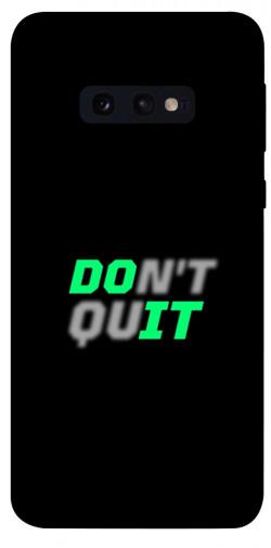 Чехол itsPrint Don't quit для Samsung Galaxy S10e