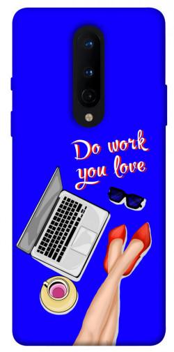 Чехол itsPrint Do work you love для OnePlus 8
