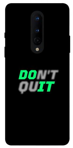 Чехол itsPrint Don't quit для OnePlus 8