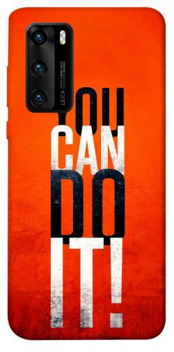 Чехол itsPrint You can do it для Huawei P40