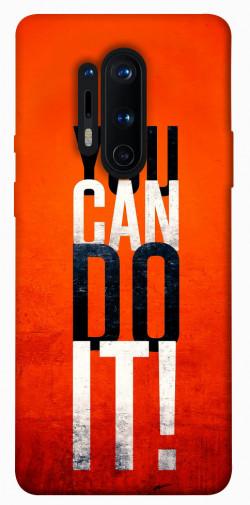 Чехол itsPrint You can do it для OnePlus 8 Pro