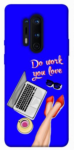 Чехол itsPrint Do work you love для OnePlus 8 Pro