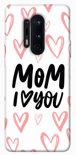 Чехол iPrint I love you Mom для OnePlus 8 Pro