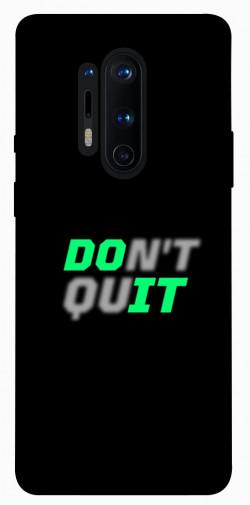 Чехол itsPrint Don't quit для OnePlus 8 Pro