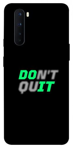 Чехол itsPrint Don't quit для OnePlus Nord