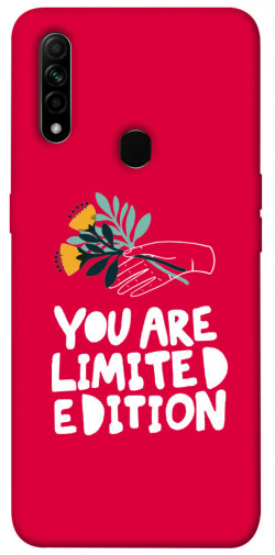 Чехол iPrint You are limited edition для Oppo A31