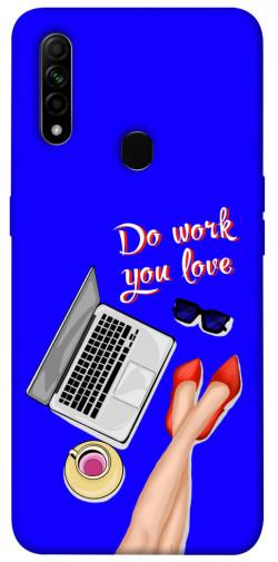 Чехол itsPrint Do work you love для Oppo A31