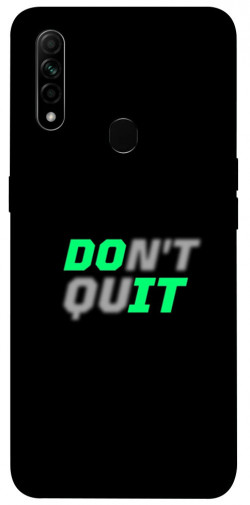 Чехол itsPrint Don't quit для Oppo A31