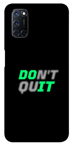 Чехол itsPrint Don't quit для Oppo A52 / A72 / A92