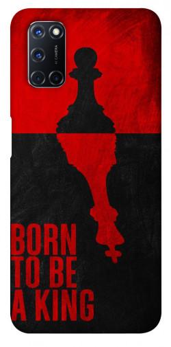 Чехол itsPrint Born to be a king для Oppo A52 / A72 / A92