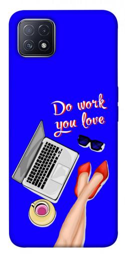 Чехол itsPrint Do work you love для Oppo A73