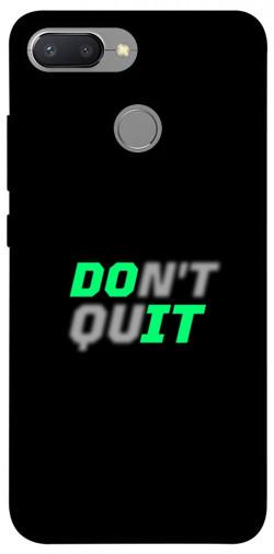 Чехол itsPrint Don't quit для Xiaomi Redmi 6