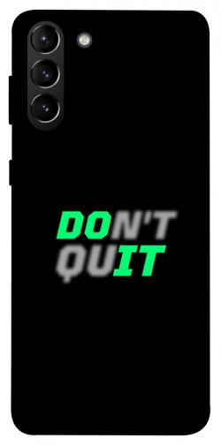 Чехол itsPrint Don't quit для Samsung Galaxy S21+