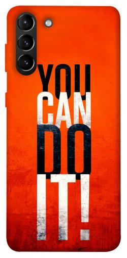 Чехол itsPrint You can do it для Samsung Galaxy S21+