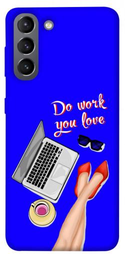 Чехол itsPrint Do work you love для Samsung Galaxy S21