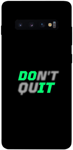 Чехол itsPrint Don't quit для Samsung Galaxy S10+