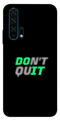 Чехол itsPrint Don't quit для Huawei Honor 20 Pro