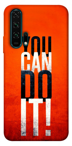 Чехол itsPrint You can do it для Huawei Honor 20 Pro