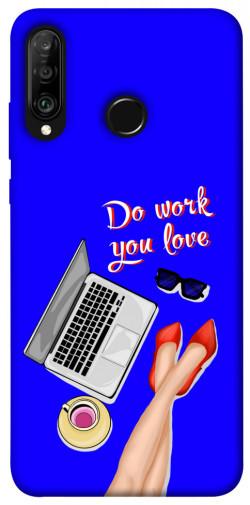 Чехол itsPrint Do work you love для Huawei P30 lite