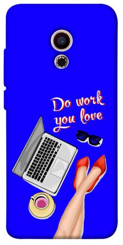 Чехол itsPrint Do work you love для Meizu Pro 6
